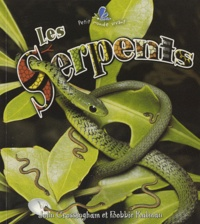 John Crossingham et Bobbie Kalman - Les serpents.