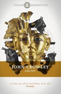 John Crowley - Aegypt.