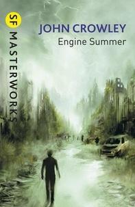 John Crowley - Engine Summer.