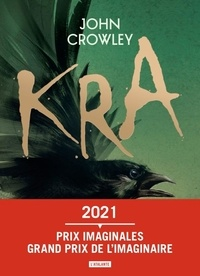 John Crowley - Kra - Dar Duchesne dans les ruines de l'Ymr.