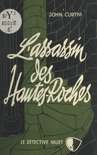 John Curtiss - L'assassin des Hautes-Roches.
