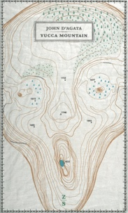 John D' Agata - Yucca mountain.