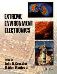 John-D Cressler et H-Alan Mantooth - Extreme Environment Electronics.