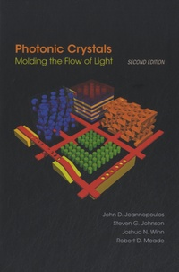 Photonic Crystals- Molding the Flow of Light - John D. Joannopoulos |