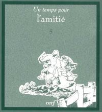 Un temps pour lamitié.pdf