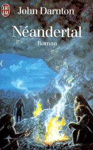 John Darnton - Néandertal.