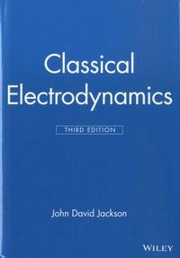 John David Jackson - Classical Electrodynamics.