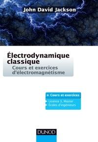 Electrodynamique classique - Cours et exercices délectromagnétisme.pdf