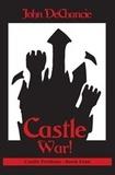 John DeChancie - Castle War!.