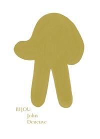 John Deneuve - Bijou.