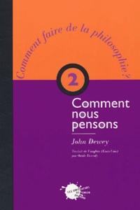 John Dewey - Comment nous pensons.
