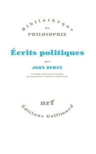 John Dewey - Ecrits politiques.