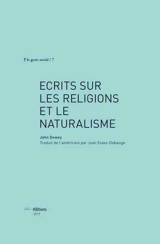 Ecrits sur les religions et le naturalisme