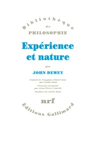 John Dewey - Expérience et nature.
