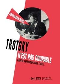 John Dewey - Trotsky n'est pas coupable - Contre-interogatoire (1937).