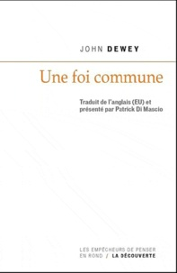John Dewey - Une foi commune.