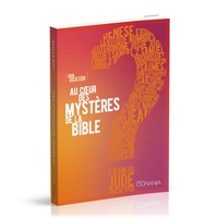 John Dickson - Au coeur des mystères de la Bible.