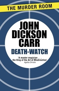 John Dickson Carr - Death-Watch.