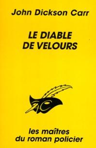 John Dickson Carr - Le diable de velours.