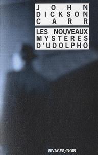 John Dickson Carr - Les nouveaux mystères d'Udolpho.