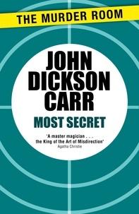 John Dickson Carr - Most Secret.