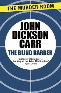John Dickson Carr - The Blind Barber.