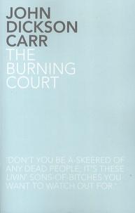 John Dickson Carr - The Burning Court.