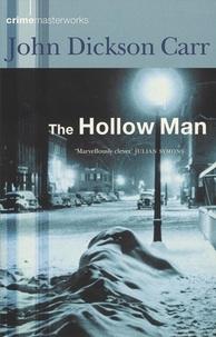 John Dickson Carr - The Hollow Man.