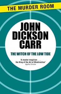John Dickson Carr - The Witch of the Low Tide.