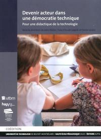 John Didier et Yves-Claude Lequin - Devenir acteur dans une démocratie technique - Pour une didactique de la technologie.