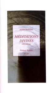 John Donne - Méditations divines.