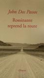 John Dos Passos - Rossinante reprend la route.