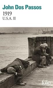 John Dos Passos - U.S.A. Tome 2 : 1919.