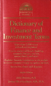 John Downes - Dictionary of Finance and Investment Terms.