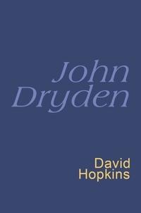 John Dryden et David Hopkins - John Dryden: Everyman Poetry - Everyman's Poetry.
