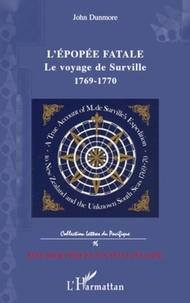 John Dunmore - L'épopée fatale : le voyage de Surville - 1769-1770.