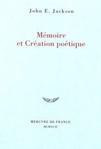 John E. Jackson - Mémoire et création poétique.