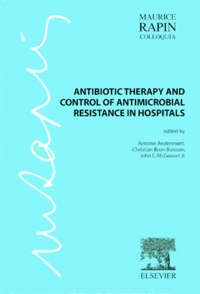 John-E Jr Mcgoxan et Christian Brun-Buisson - Antibiotic therapy and control of antimicrobial resistance in hospitals.