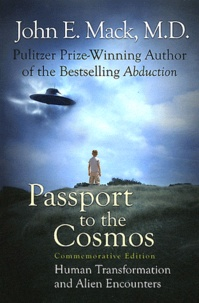 John E. Mack - Passport to the Cosmos - Human Transformation and Alien Encounters.