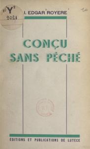 John Edgar Royère - Conçu sans Péché - Provinciale.