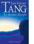 John-Edward Tang - Le Dernier Disciple.