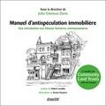 John Emmeus Davis - Manuel d'antispéculation immobilière - Introduction aux fiducies foncières communautaires.
