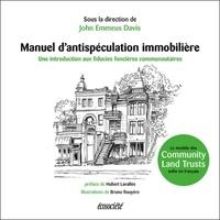 Manuel dantispéculation immobilière - Introduction aux fiducies foncières communautaires.pdf