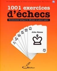 John Emms - 1001 exercices d'échecs.