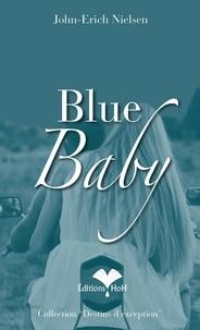 John-Erich Nielsen - Blue Baby.