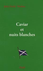 John-Erich Nielsen - Caviar et nuits blanches.