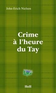John-Erich Nielsen - Crime a l'heure du Tay.