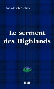 John-Erich Nielsen - Le serment des highlands.