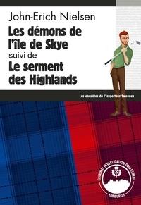 John-Erich Nielsen - Les démons de l'île de Skye - Le serment des Highlands - Les enquêtes de l'inspecteur Sweeney - Tomes 7 et 8.