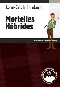 John-Erich Nielsen - Mortelles hébrides.